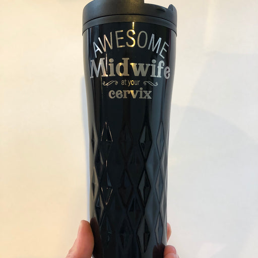 Midwife at your Cervix travel mug - Younique Collective