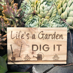 Life's a Garden, Dig it - younique-collective