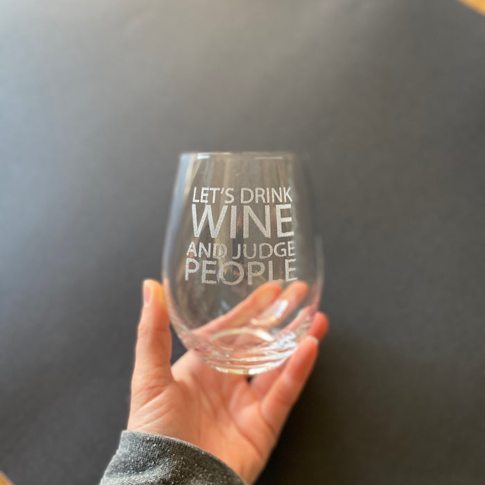Let's drink wine and judge people - Younique Collective