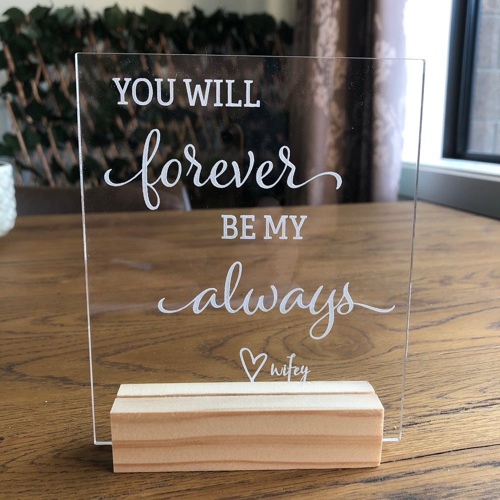 Forever & Always plaque - wifey - Younique Collective