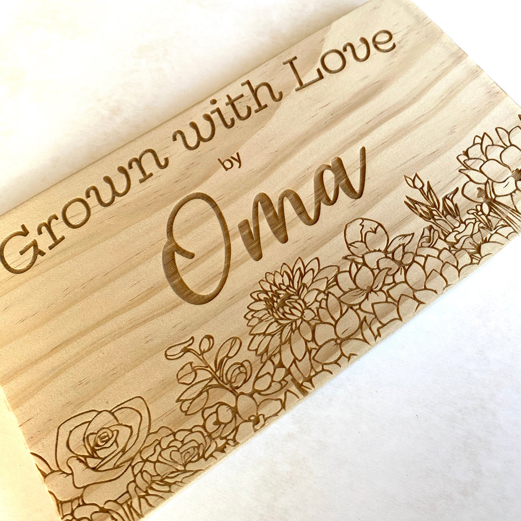 Grown with Love - personalised sign