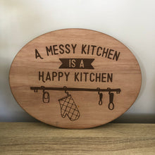 Load image into Gallery viewer, A messy kitchen is a happy kitchen