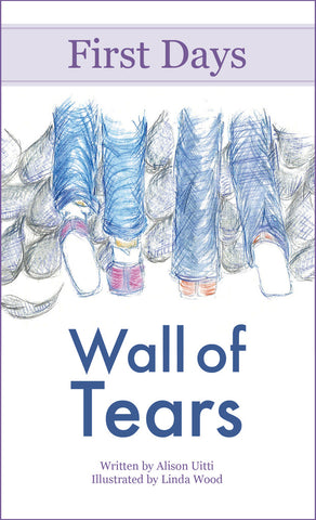 First Days: Wall of Tears
