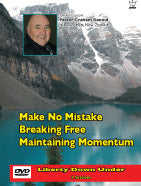 Make No Mistake, Breaking Free, & Maintaining Momentum, DVD by Graham Renouf