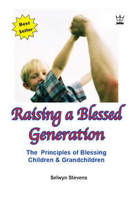 Raising a Blessed Generation. book # BRAS