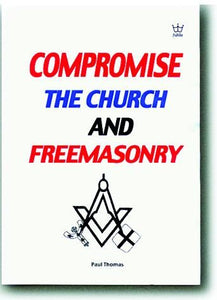 Compromise, The Church & Freemasonry, book, #BCCT