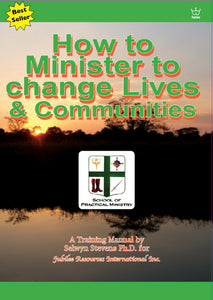 How to Minister to Change Lives and Communities, manual, #BHTJ