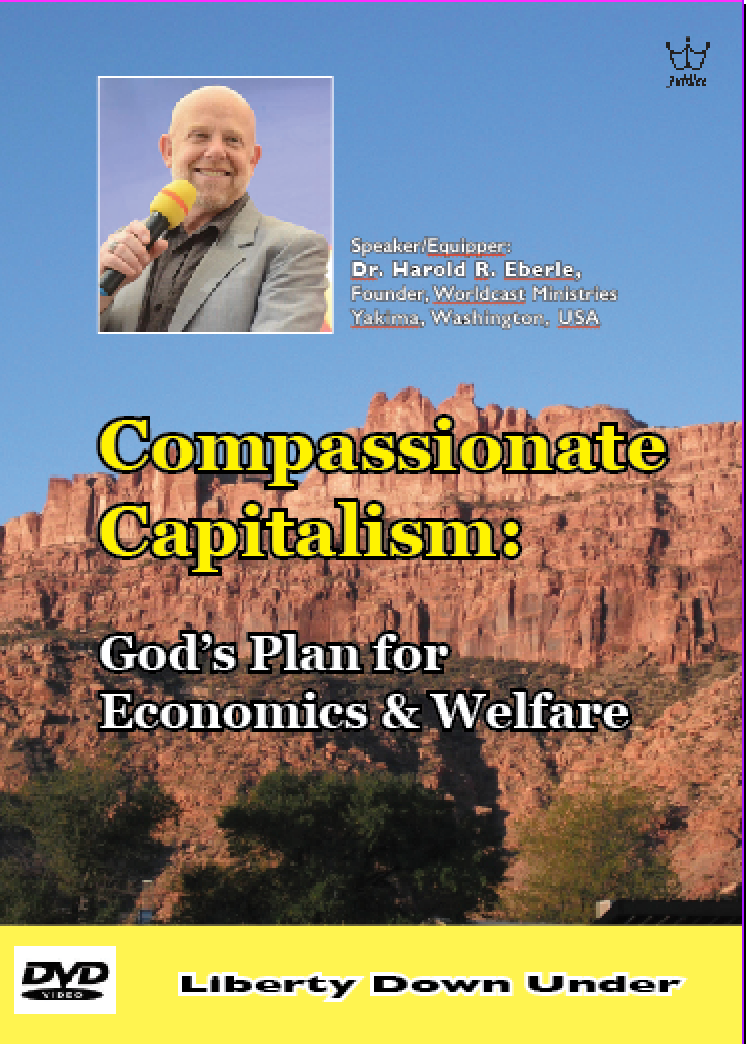 Compassionate Capitalism: God's Plan for Economics & Welfare. DVD