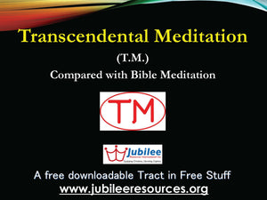 Transcendental Meditation (TM) compared with Bible Meditation tract