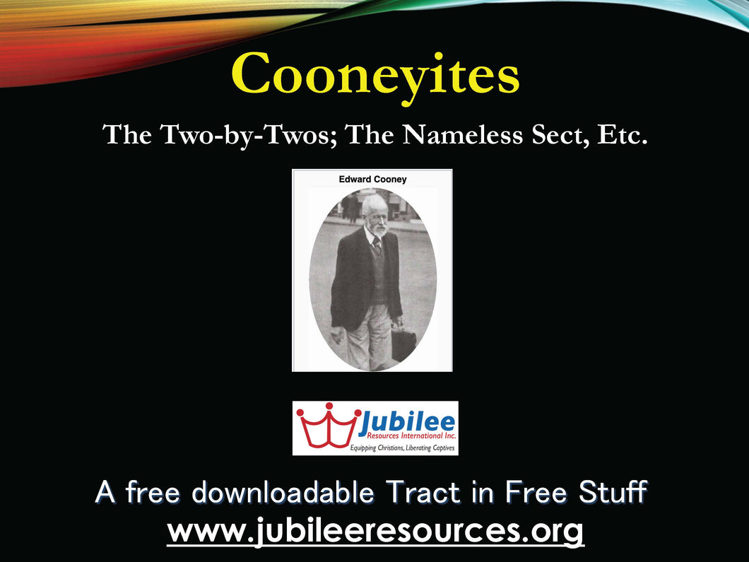 Cooneyites: Two by Twos, The Nameless Sect Tract