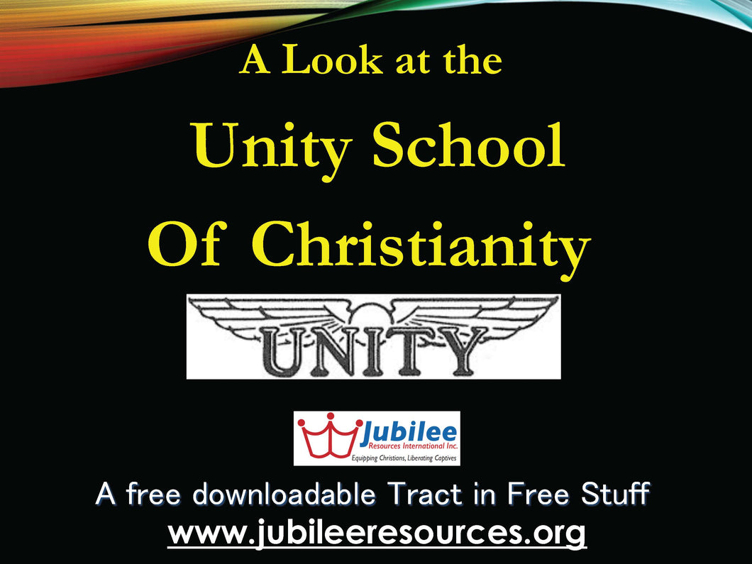A Look at the UNITY School of Christianity Tract