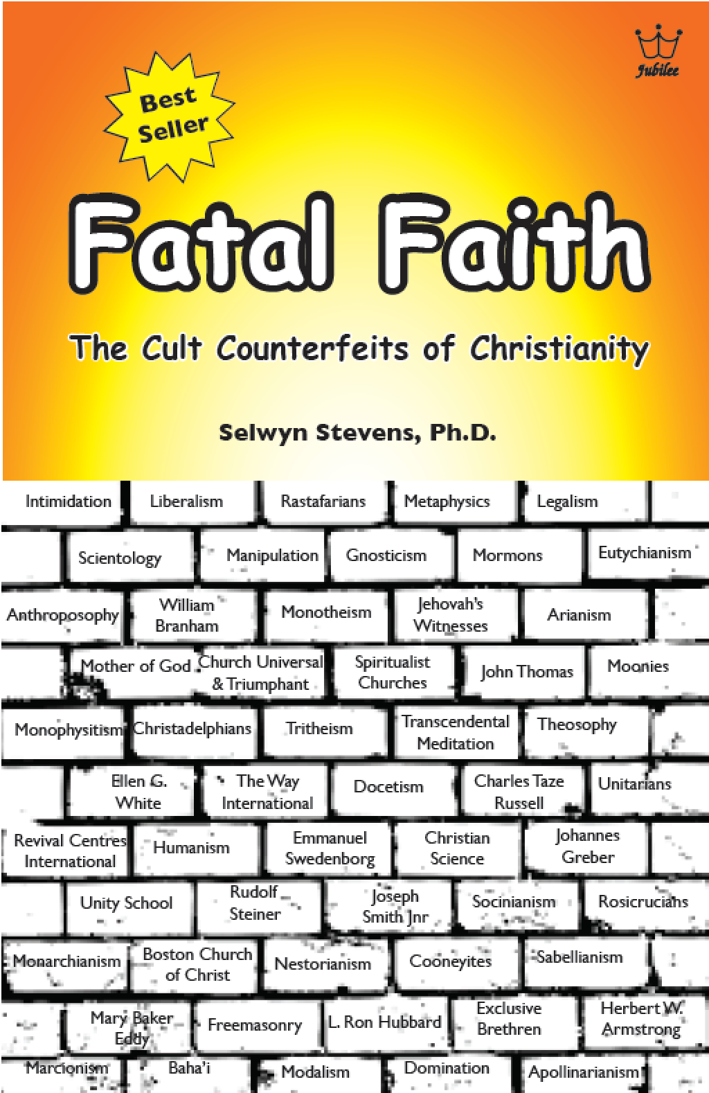 Fatal Faith – The Cult Counterfeit of Christianity - E-Book