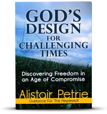God's Design for  Challenging Times:  Discovering Freedom in an Age of Compromise, # BDGP