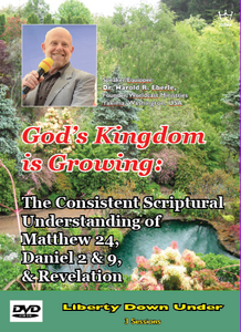 God's Kingdom is Growing: The Consistent Scriptural Understanding... DVD