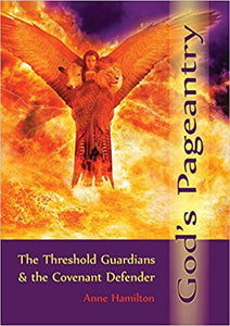 God's Pageantry: The Threshold Guardians and the Covenant Defender, #BGPH