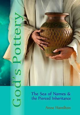 God's Pottery: The Sea of Names. book #BGPP