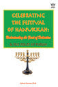 Celebrating the Festival of Hanukkah: Understanding the Feast of Dedication. book #BCHS