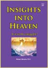 Insights into Heaven: Is It Worth Aiming For? book # BIIS