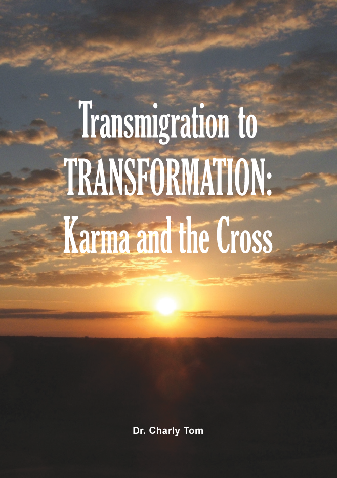Transmigration to Transformation: Karma & the Cross - book. #BTTT
