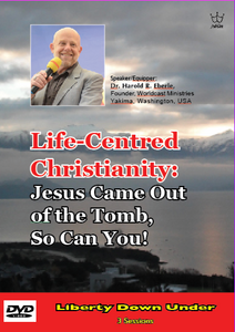 Life-Centred Christianity:  Jesus Came Out of the Tomb, So Can You! DVD set of 3 sessions