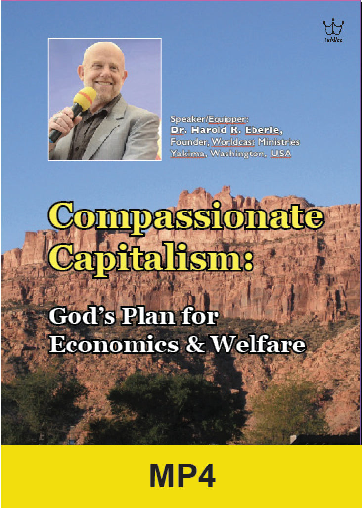 Compassionate Capitalism - Dr Harold Eberle - MP4