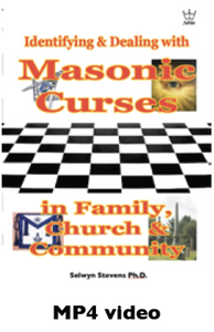 Identifying & Dealing with Masonic Curses, in Family, Church & Community, - MP4 Downloadable Video
