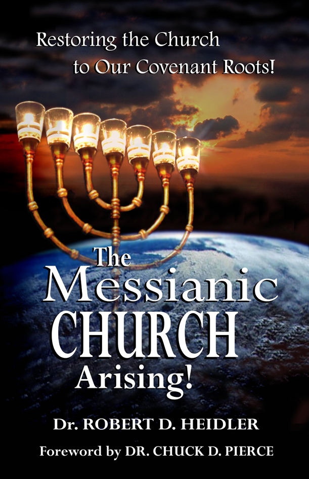 The Messianic Church Arising book # BTMH