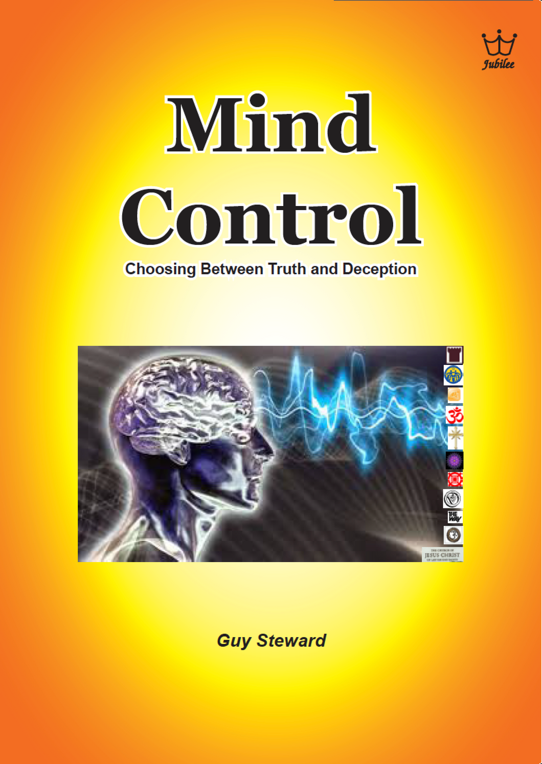 Mind Control: Choosing Between Truth & Deception. book #BMCS