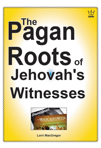 The Pagan Roots of Jehovah's Witnesses, booklet #BPRM