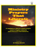 Ministry Prayers that Liberate manual #BMPS