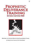Prophetic Deliverance Training. DVD #DPDT