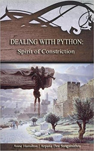 Dealing with Python: Spirit of Constriction Book #BDPH. Strategies for the Threshold #1