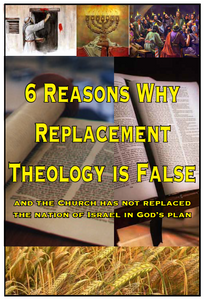 6 Reasons Why Replacement Theology is False. E-book