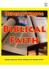 Rediscovering a Biblical Faith. E-book