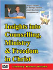 Insights into Counselling, Ministry & Freedom in Christ DVD #DIMS