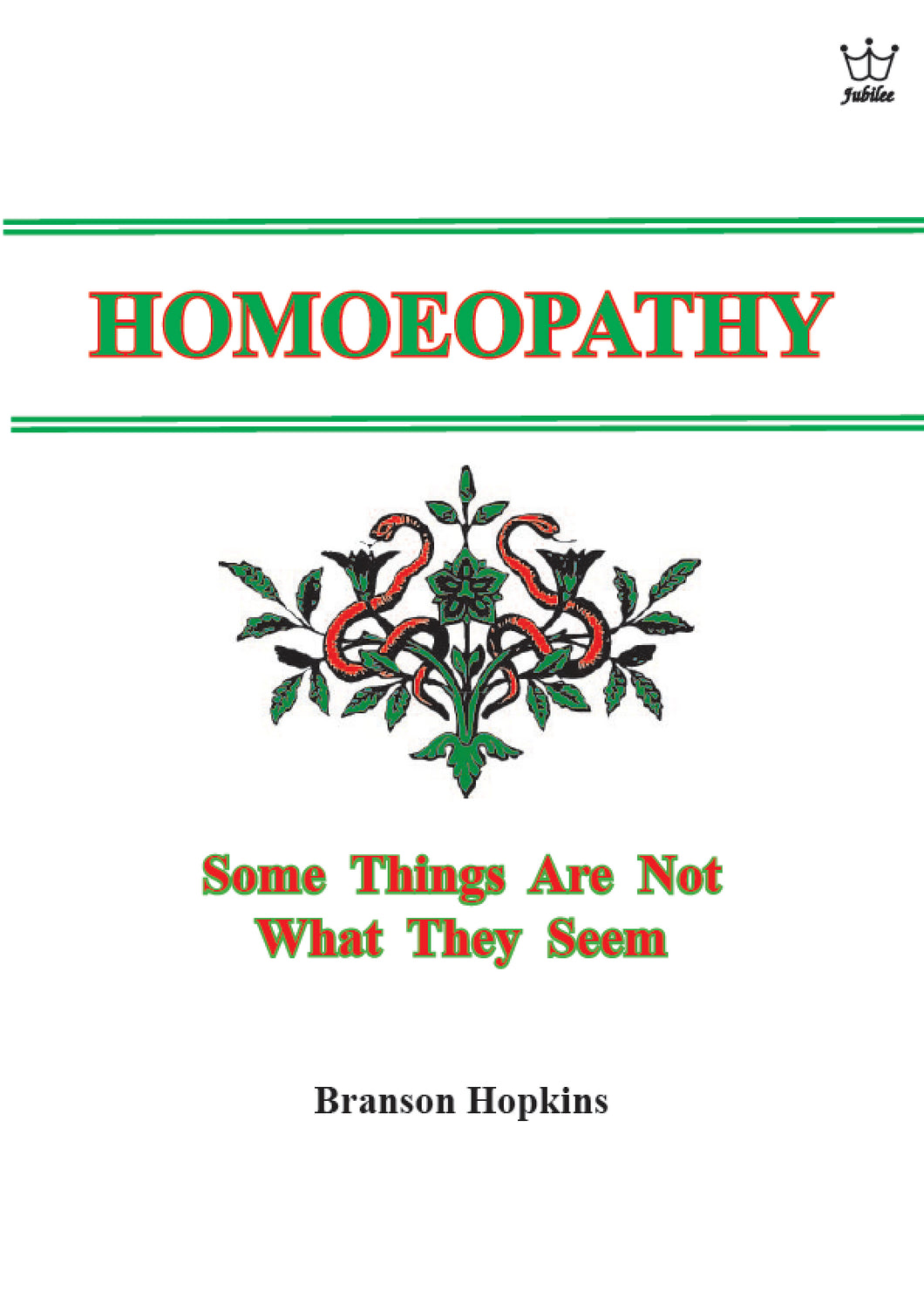 Homoeopathy: Some Things are Not what they seem! - E-Book