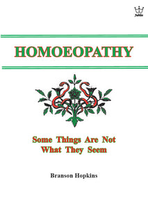 Homeopathy - Some Things Are Not What They Seem booklet #BHSH