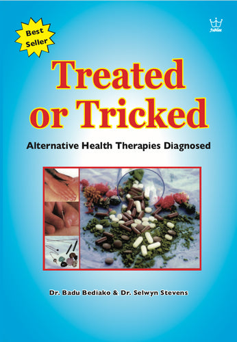 Treated or Tricked - Alternative Health Therapies Diagnosed. Book. #BTTB