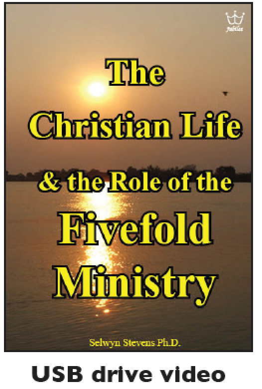 The Christian Life & the Role of the Fivefold Ministry USB Drive Video