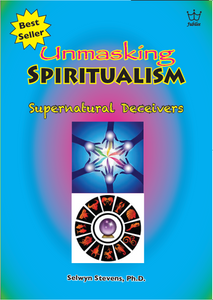 Unmasking Spiritualism - Supernatural Deceivers E-book