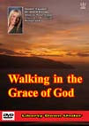 Walking in the Grace of God. DVD #DWIP