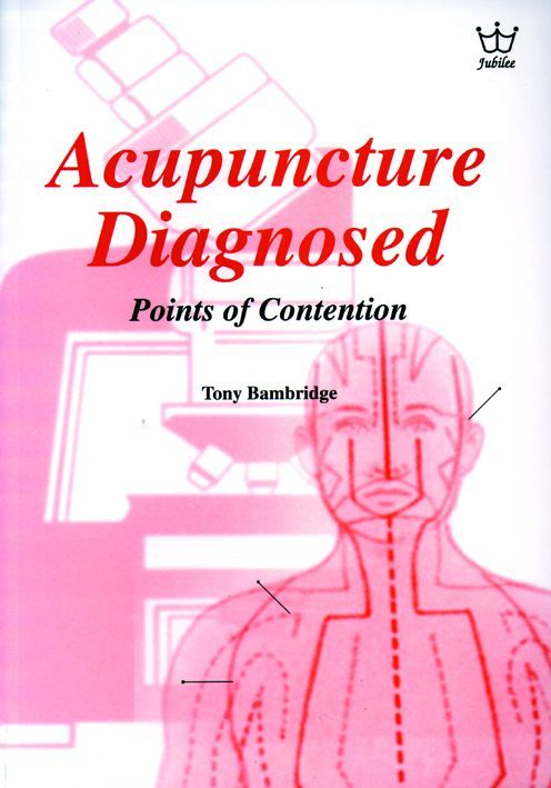 Acupuncture Diagnosed - Points of Contention, #BADB