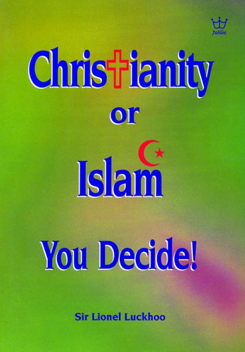 Christianity or Islam - You Decide, book #BCIL
