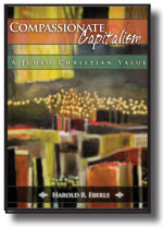 Compassionate Capitalism: A Judeo-Christian Value. Book #BCCE