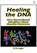 Healing the DNA: How Generational Iniquities Affect Genetic Disorders, book #BHDL