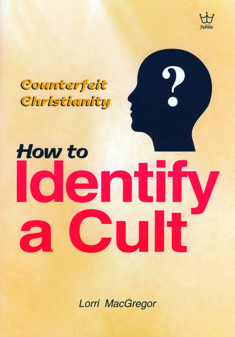 Counterfeit Christianity - How to Identify a Cult, booklet #BCCM