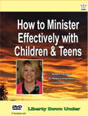 How to Minister Effectively with Children & Teens, DVD set #DHTG