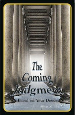 The Coming Judgment: Based on Your Deeds. #BTJE
