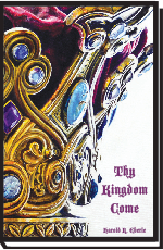 Thy Kingdom Come. Book  #BTKE