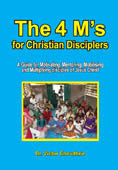The 4 M's for Christian Disciplers - manual # BTFC